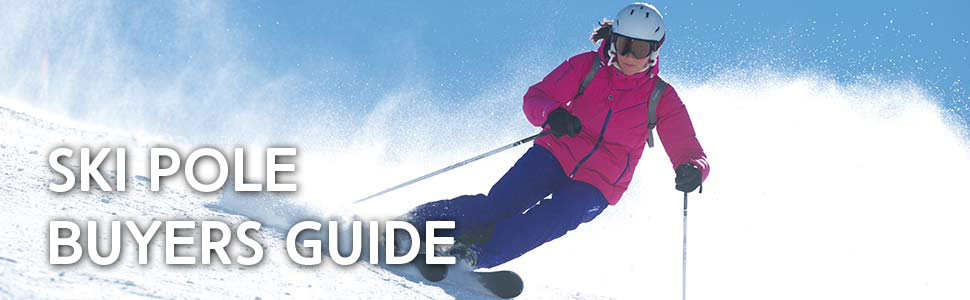 Ski Pole Buyers Guide