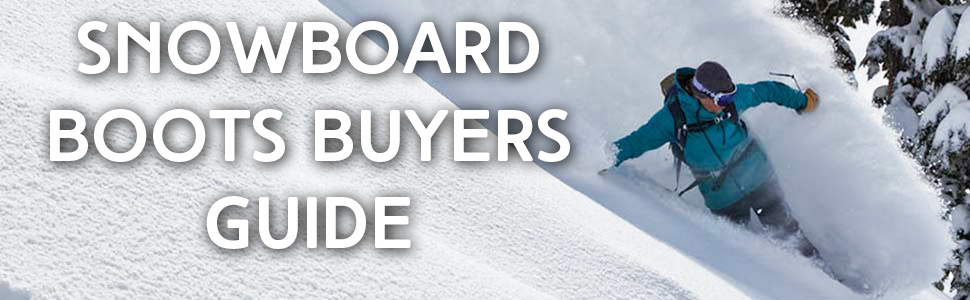 Snowboard Boots Buyers Guide